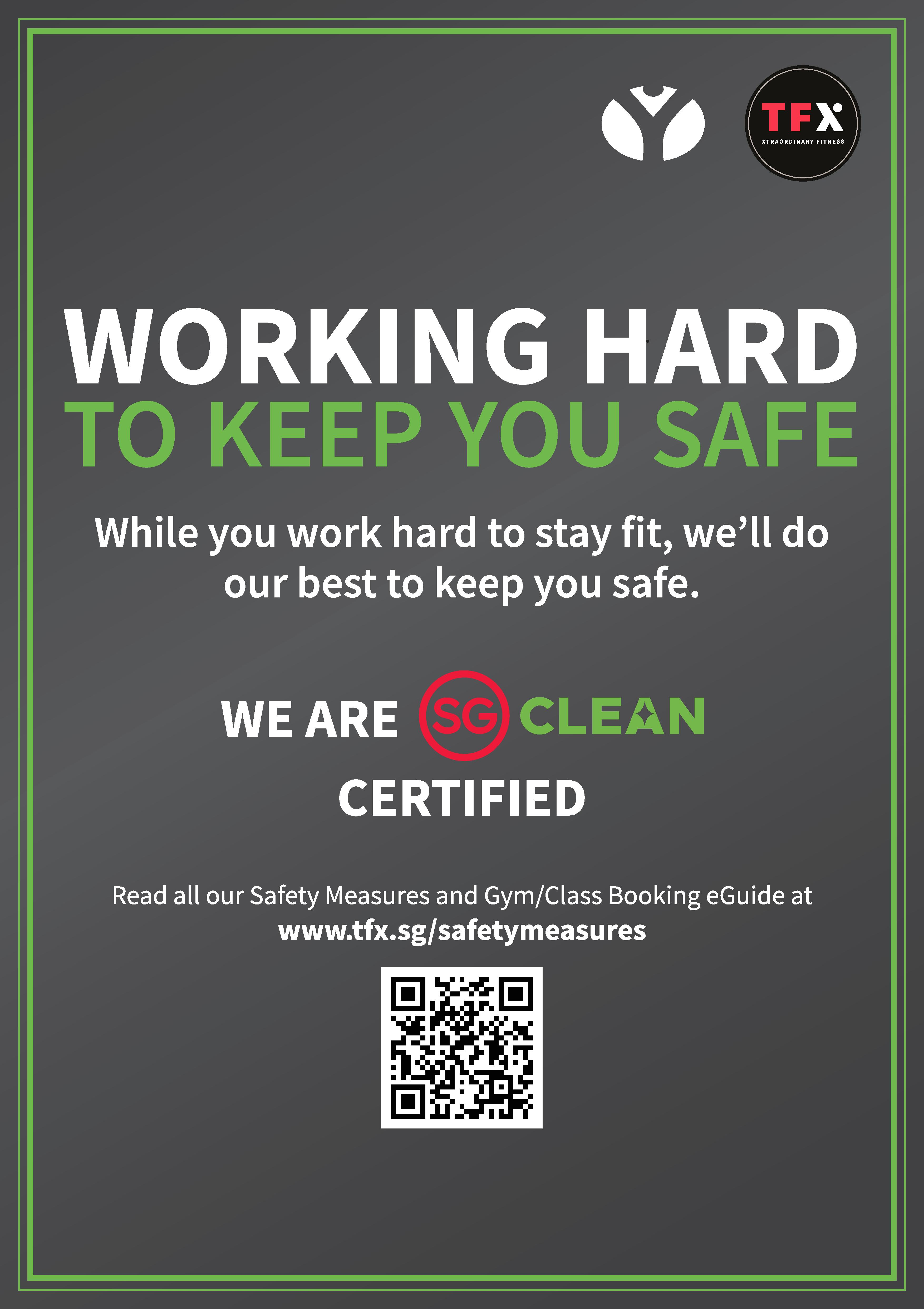 Working hard to keep you safe. We are SG Clean certified!